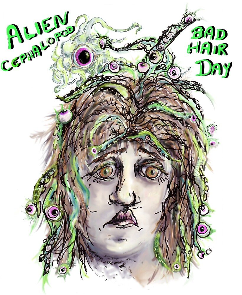 Alien Cephalopod Bad Hair Day with text by Regina Valluzzi
