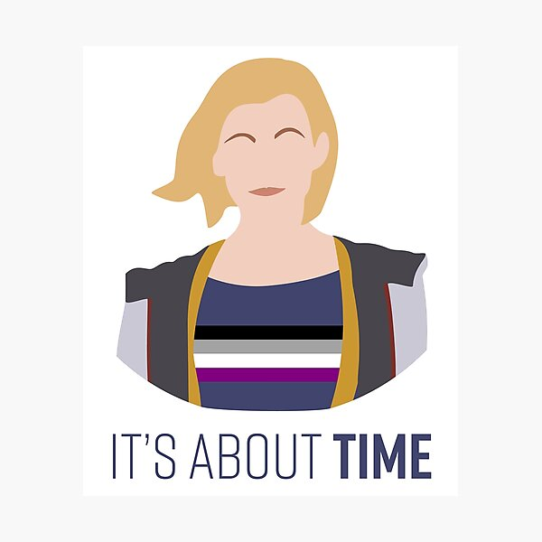 13th Doctor - It's About Time - Asexual Pride Photographic Print