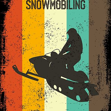 Snowmobiling Retro 70s Vintage Snowmobiler Gift by cgocgy