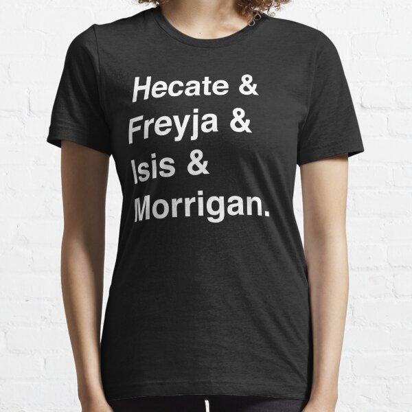 Goddesses of Magic - Hecate, Freyja, Isis, and Morrigan Essential T-Shirt