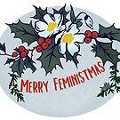 Merry Feministmas by fabfeminist