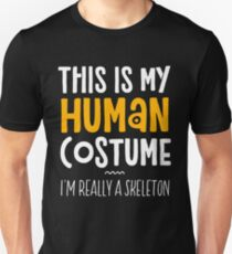 Halloween Costume This Is My Human Costume I'm Really A Garden Gnome Unisex T-Shirt