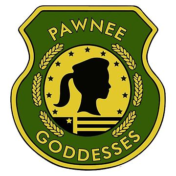 Pawnee Goddesses | Parks and Recreation by PaulyH