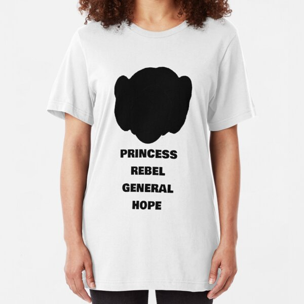 Leia - Rebel, Princess, General & Hope Slim Fit T-Shirt