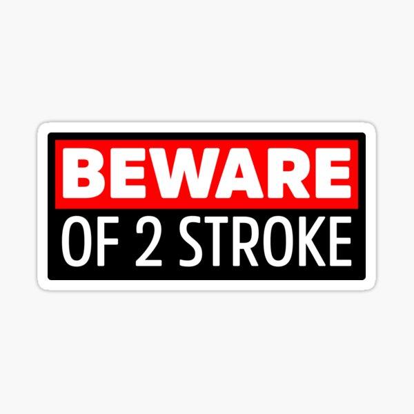 Attention au 2 temps Sticker