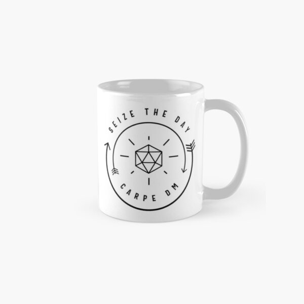 Seize the Day - Carpe Diem Classic Mug