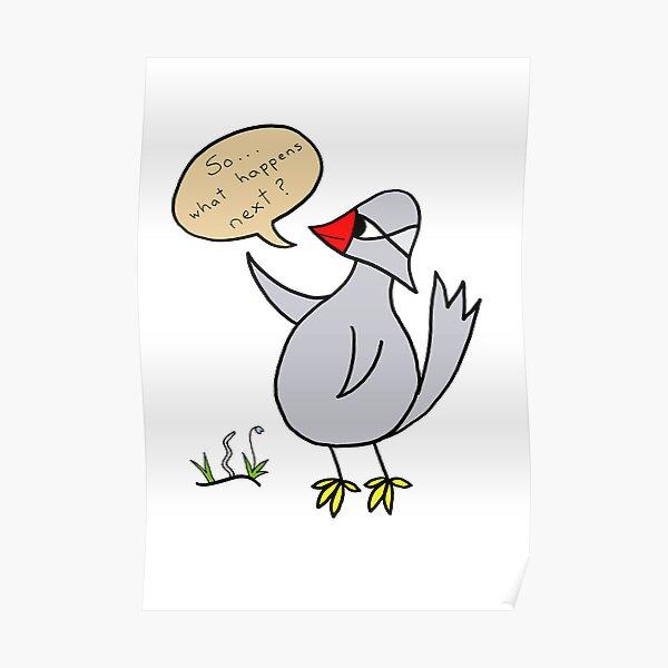 What next bird Poster