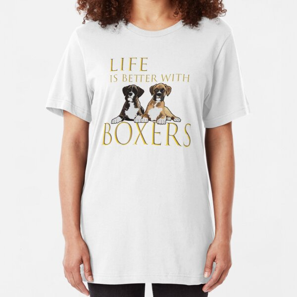 Boxer Dog - Life Is Better With Boxers Slim Fit T-Shirt