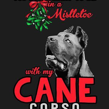 Funny Christmas Cane Corso Mistletoe Dog Mastiff by yoddel