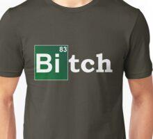breaking bitch Unisex T-Shirt