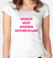 World's Most Amazing Mother in Law Women's Fitted Scoop T-Shirt