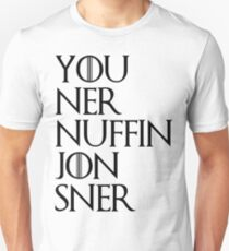 jon sner ners nuffin T-Shirt