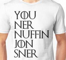 jon sner ners nuffin Unisex T-Shirt
