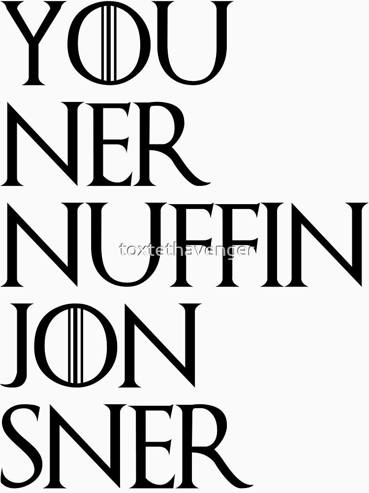 jon sner ners nuffin | Unisex T-Shirt