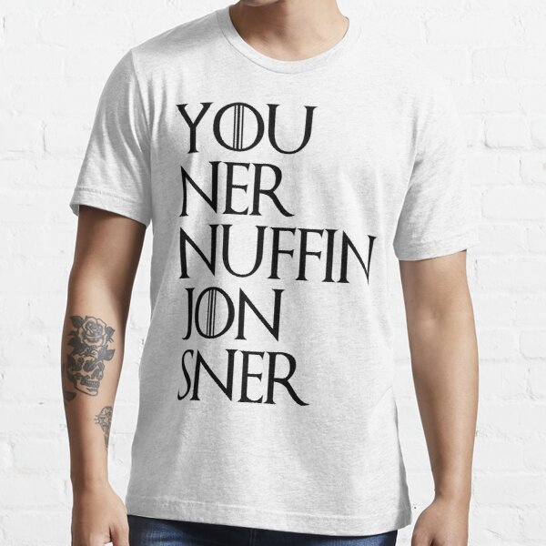 jon sner ners nuffin Essential T-Shirt