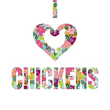I Love Chickens Floral Pattern Heart by LarkDesigns
