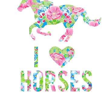 I Love Horses Floral Pattern Horse by LarkDesigns
