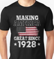 Making America Great Since 1928 T Shirt 90th Birthday Gift Unisex