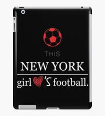 This New York Girl Loves Football T-shirt iPad Case/Skin