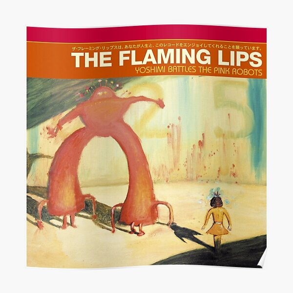 Flaming Lips - Yoshimi Battles the Pink Robots Poster