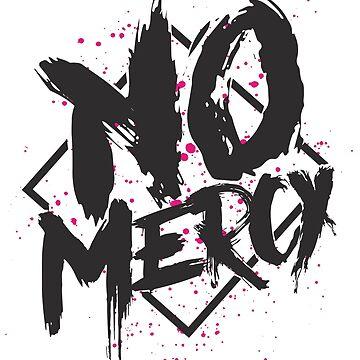 No mercy by Spikt