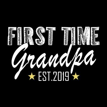 First Time Grandpa EST.2019 by SmartStyle