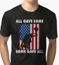 Veterans Day t shirt All gave some - Some gave all Tri-blend T-Shirt