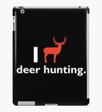 I Love Deer Hunting T-shirt iPad Case/Skin