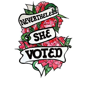 Nevertheless she VOTED by Boogiemonst