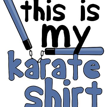 Karate Fighter Shirt & Gift by larry01