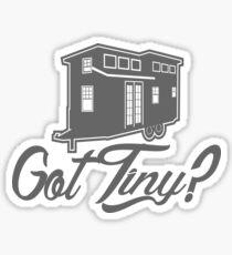 Got Tiny? Sticker