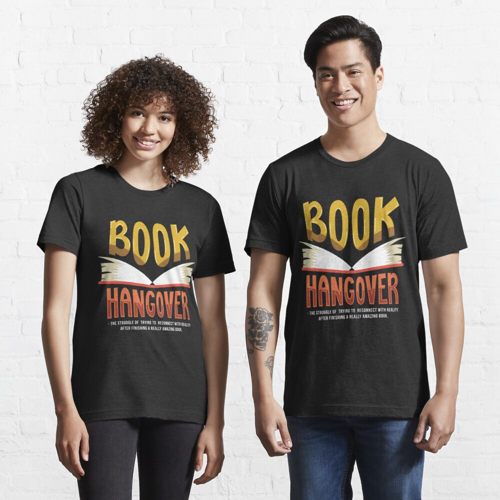 Book Hangover - Funny Literature Pun Gift Essential T-Shirt