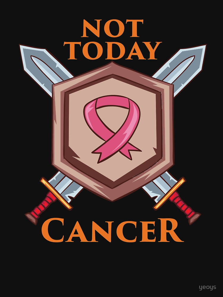 Not Today Cancer - Cancer Fighting Gift von yeoys