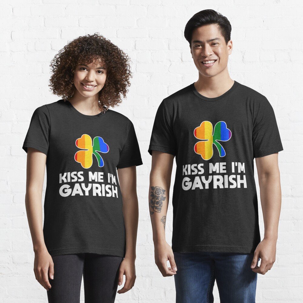 Kiss Me I'm Gayrish LGBT Shamrock - LGBT Pride Month Gift Essential T-Shirt
