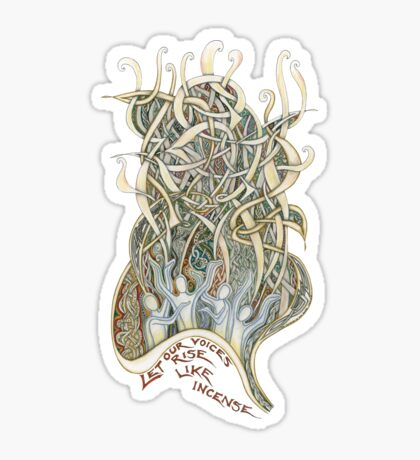 Let Our Voices Rise Like Incense Sticker