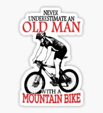 Never Underestimate An Old Man With A Mountain Bike T-Shirt Sticker