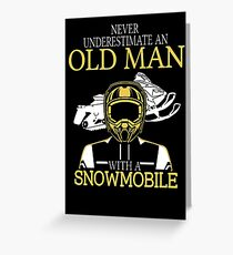Never Underestimate An Old Man With A Snowmobile T-Shirt Greeting Card