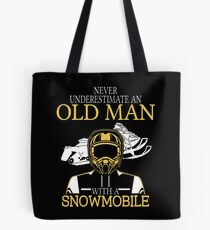 Never Underestimate An Old Man With A Snowmobile T-Shirt Tote Bag