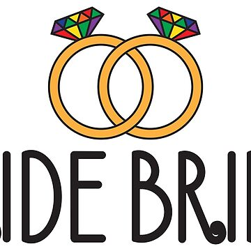 Pride Bride - LGBT Pride Month Gift by yeoys