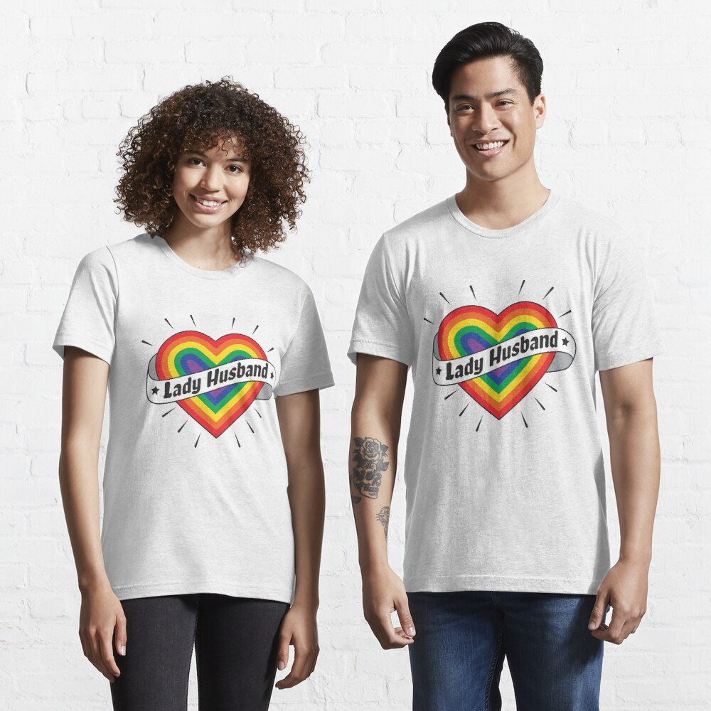 Lady Husband - LGBT Pride Month Gift Essential T-Shirt