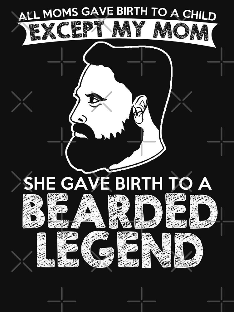 Bearded Legend T-Shirt by wantneedlove