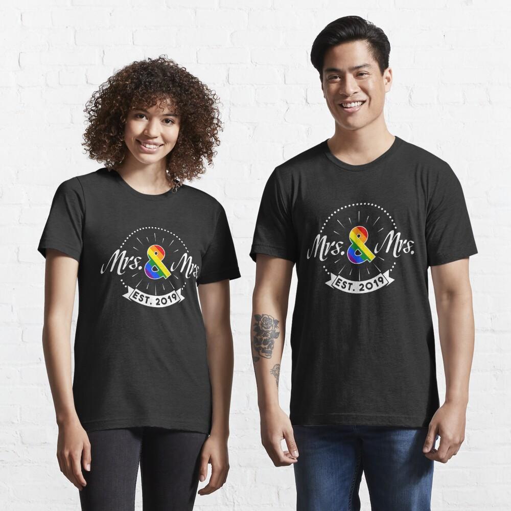 Mrs. & Mrs. est. 2019 - LGBT Pride Month Gift Essential T-Shirt