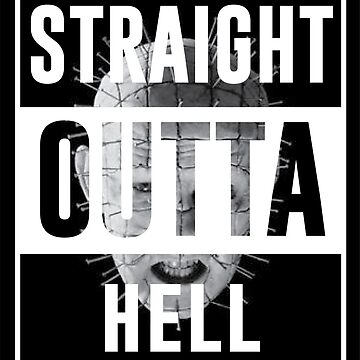 Straight Outta Hell by kjanedesigns