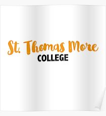 St. Thomas More College Poster