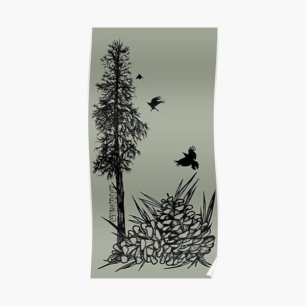 Pacific Northwest tree with crows and pinecones Poster