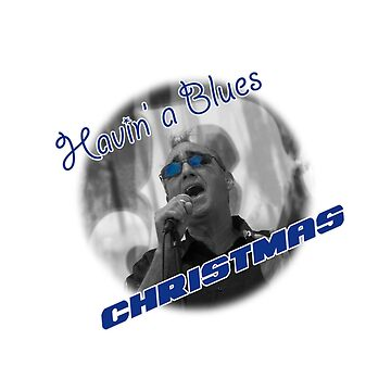 Havin' a Blues Christmas by dht2013