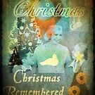 Christmas Remembered by emotionalorphan