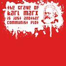 Another Communist Plot... (White Print) by rudeboyskunk