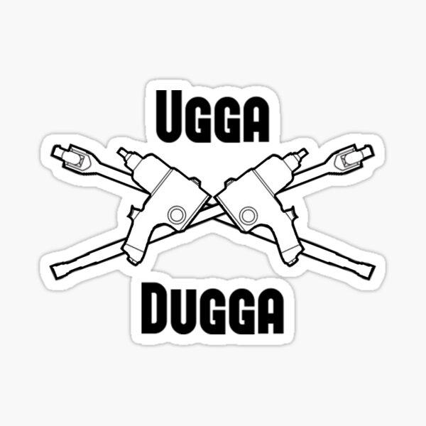 Ugga Dugga Sticker
