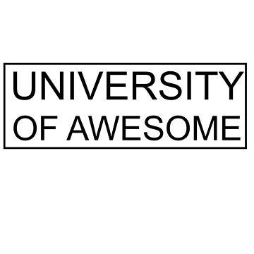 University of awesome by amak